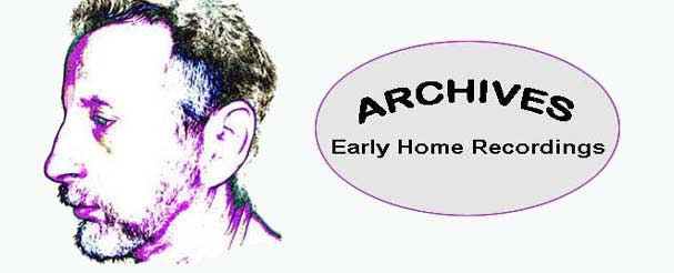 Archives - Early Home Recordings