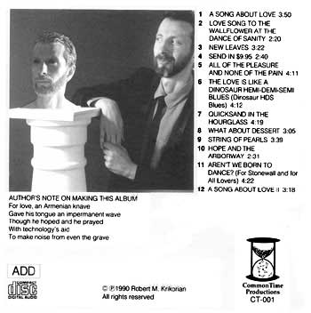 Quicksand in the Hourglass - CD back cover.  Photo of Rob Krikorian leaning against a column and looking skeptically at a marble bust of himself on the column's pedestal.